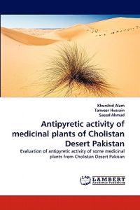 Antipyretic Activity of Medicinal Plants of Cholistan Desert Pakistan