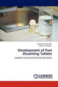 Development of Fast Dissolving Tablets
