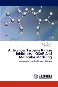 Anticancer Tyrosine Kinase Inhibitors - Qsar and Molecular Modeling