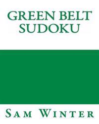 Green Belt Sudoku: More Fun Puzzles