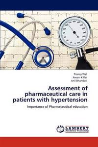 Assessment of Pharmaceutical Care in Patients with Hypertension