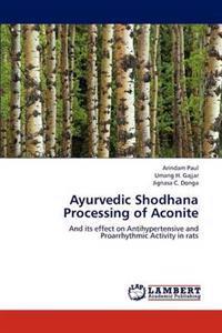 Ayurvedic Shodhana Processing of Aconite