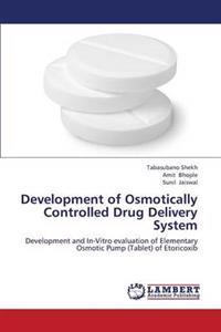 Development of Osmotically Controlled Drug Delivery System