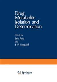 Drug Metabolite Isolation and Determination