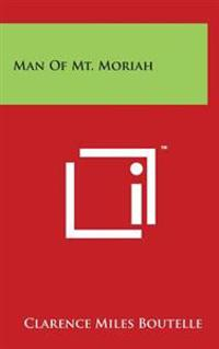 Man of Mt. Moriah