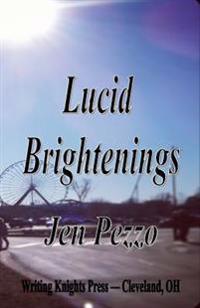 Lucid Brightenings