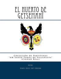 El Huerto de Getsemani - Marcha Procesional: Partituras Para Agrupacion Musical