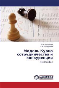 Model' Kurno Sotrudnichestva I Konkurentsii