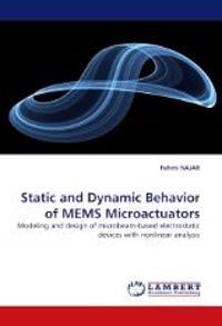 Static and Dynamic Behavior of Mems Microactuators