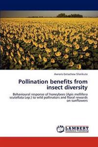 Pollination Benefits from Insect Diversity