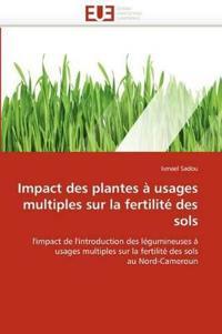 Impact Des Plantes a Usages Multiples Sur La Fertilite Des Sols