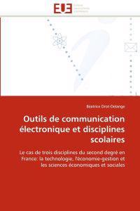 Outils de Communication Electronique Et Disciplines Scolaires