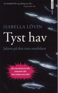 Tyst hav - Jakten på den sista matfisken