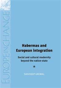 Habermas and European Integration