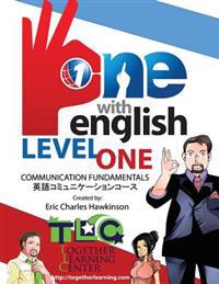 One with English: Level One: Fundamentals