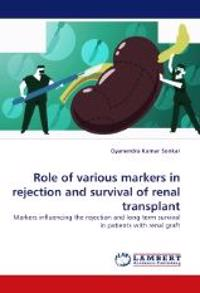 Role of Various Markers in Rejection and Survival of Renal Transplant