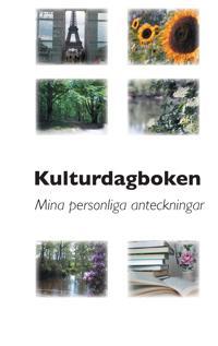 Kulturdagboken : mina personliga anteckningar