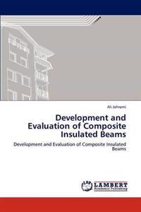 Development and Evaluation of Composite Insulated Beams