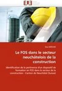 Le Fos Dans Le Secteur Neuch�telois de la Construction
