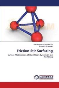 Friction Stir Surfacing