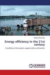 Energy Efficiency in the 21st Century