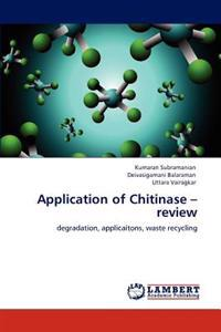 Application of Chitinase - Review