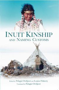 Inuit Kinship and Naming Customs (English/Inuktitut)