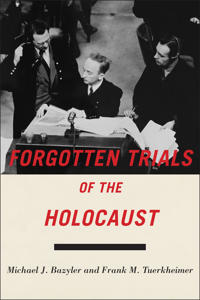 Forgotten Trials of the Holocaust