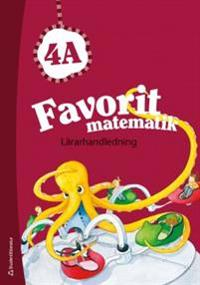 Favorit matematik 4A - Lärarhandledning (Bok + digital produkt)