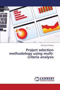 Project Selection Methodology Using Multi-Criteria Analysis