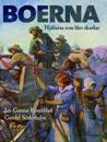 Boerna : Hjältarna som blev skurkar