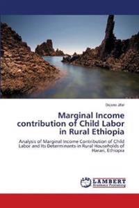 Marginal Income Contribution of Child Labor in Rural Ethiopia