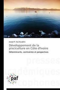 Developpement de La Pisciculture En Cote D'Ivoire
