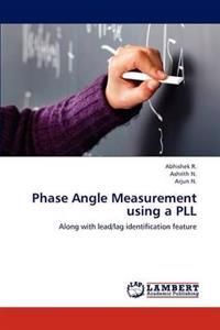 Phase Angle Measurement Using a Pll