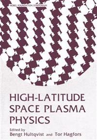 High-Latitude Space Plasma Physics
