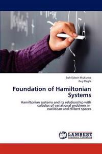 Foundation of Hamiltonian Systems