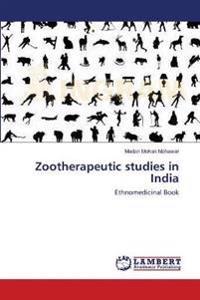 Zootherapeutic Studies in India