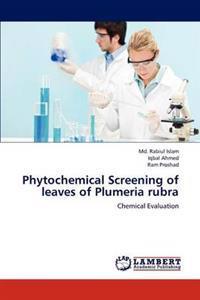 Phytochemical Screening of Leaves of Plumeria Rubra