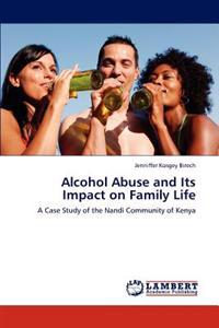 Alcohol Abuse and Its Impact on Family Life