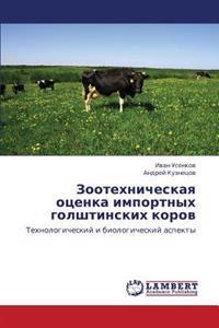 Zootekhnicheskaya Otsenka Importnykh Golshtinskikh Korov
