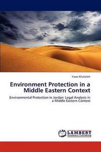 Environment Protection in a Middle Eastern Context