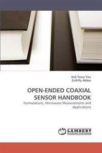 Open-Ended Coaxial Sensor Handbook