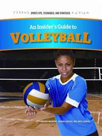 An Insider's Guide to Volleyball