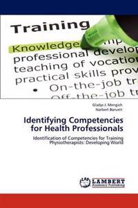 Identifying Competencies for Health Professionals