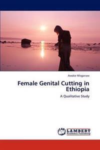 Female Genital Cutting in Ethiopia