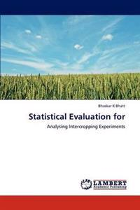 Statistical Evaluation for