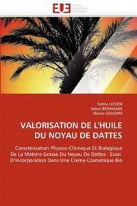 Valorisation de l''huile Du Noyau de Dattes