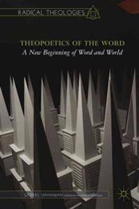 Theopoetics of the Word