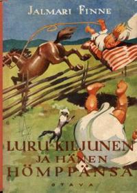 Luru Kiljunen ja hänen Hömppänsä (näköispainos)
