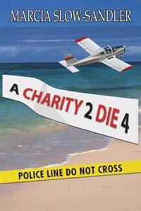 A Charity 2 Die 4